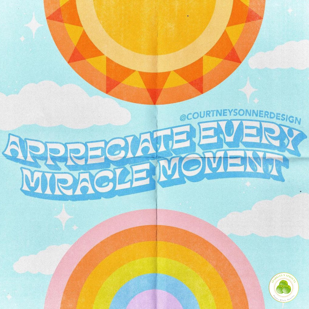 appreciate-miracle-moment