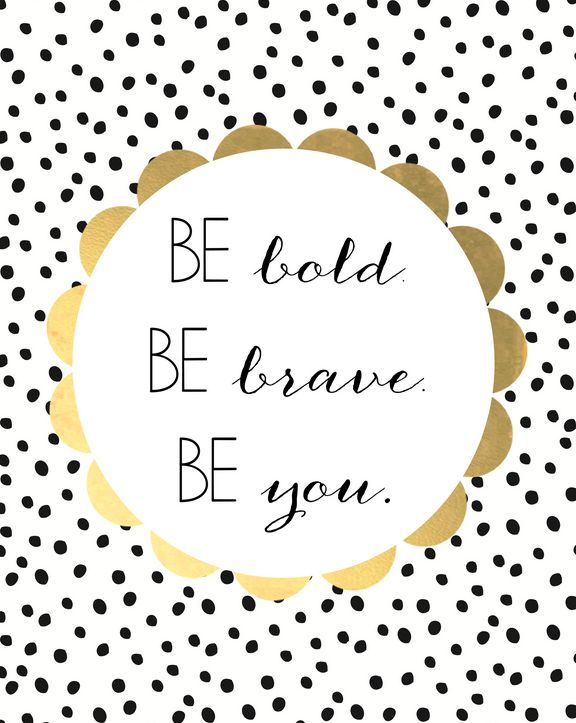 be-bold-brave-motivational-daily-quotes-sayings-pictures