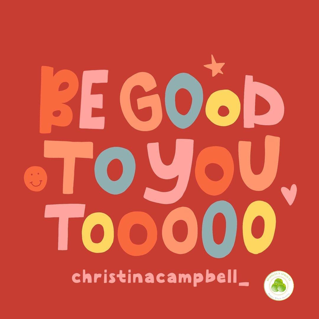 be-good-to-you-toooo