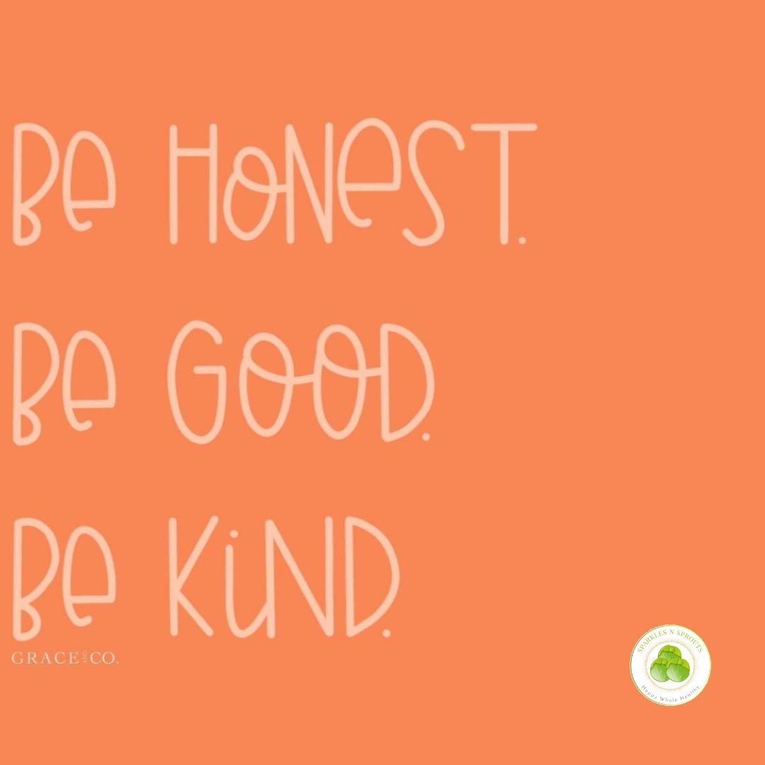 be-honest-good-kind