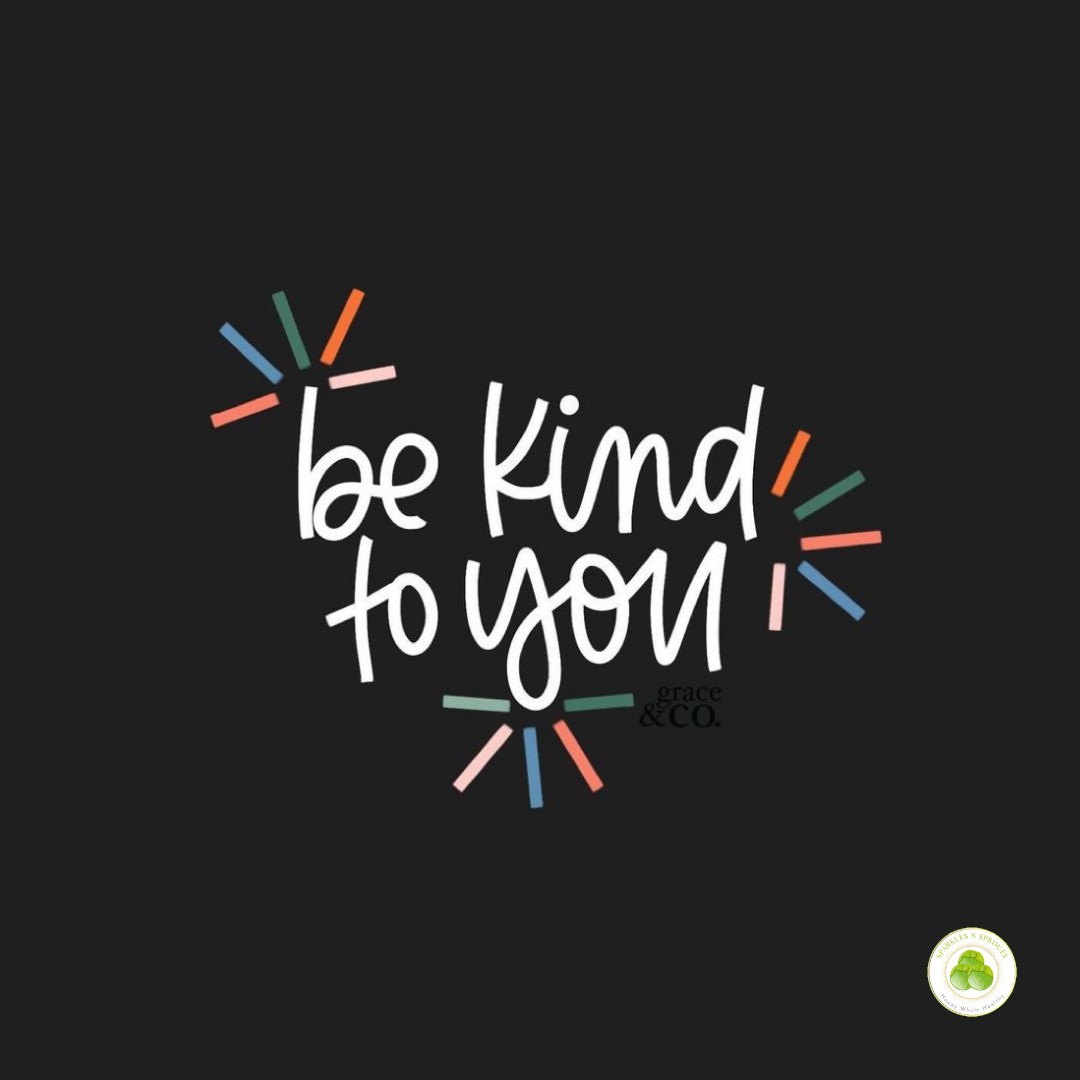 be-kind-to-you