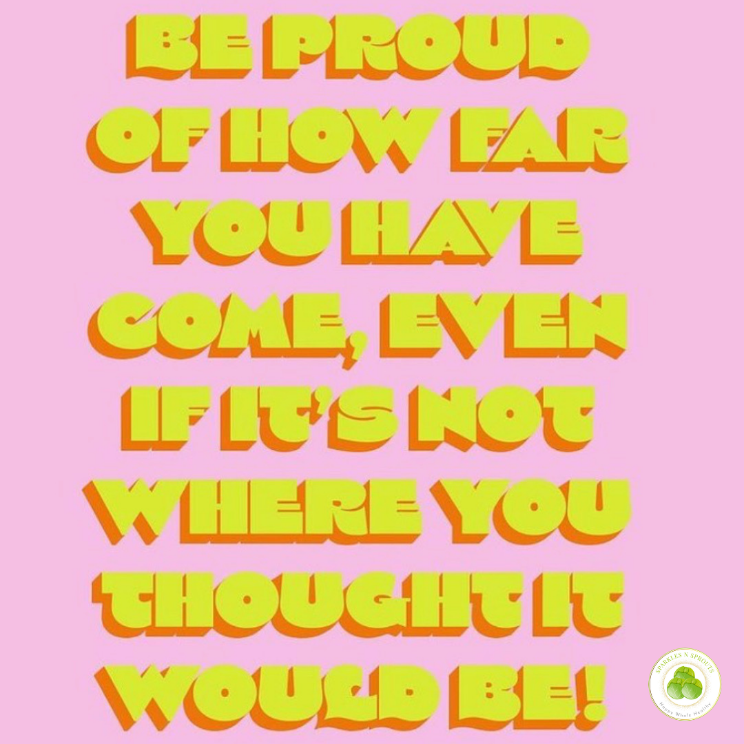 be-proud-how-far-come-pink