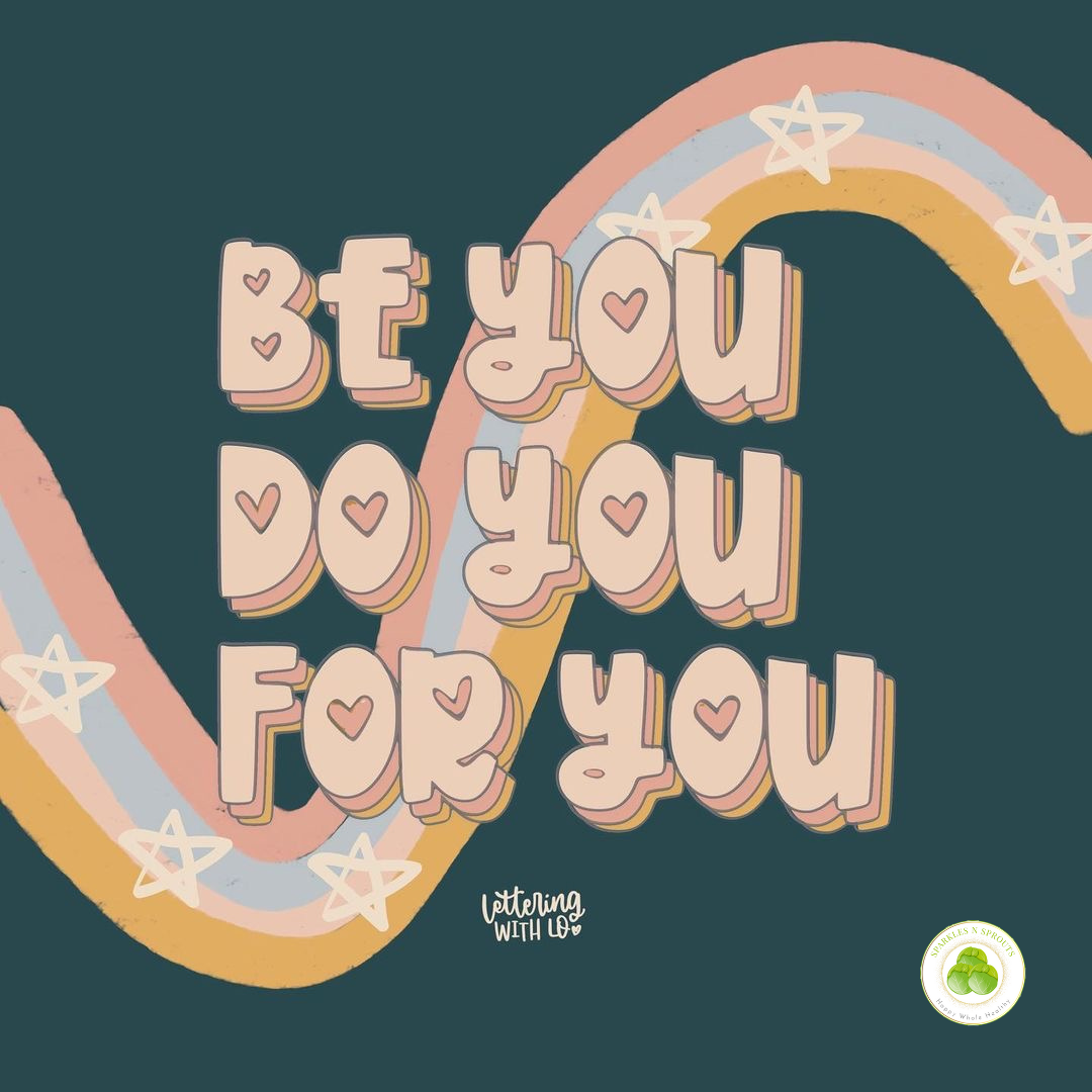 be-you-do-you-for-you