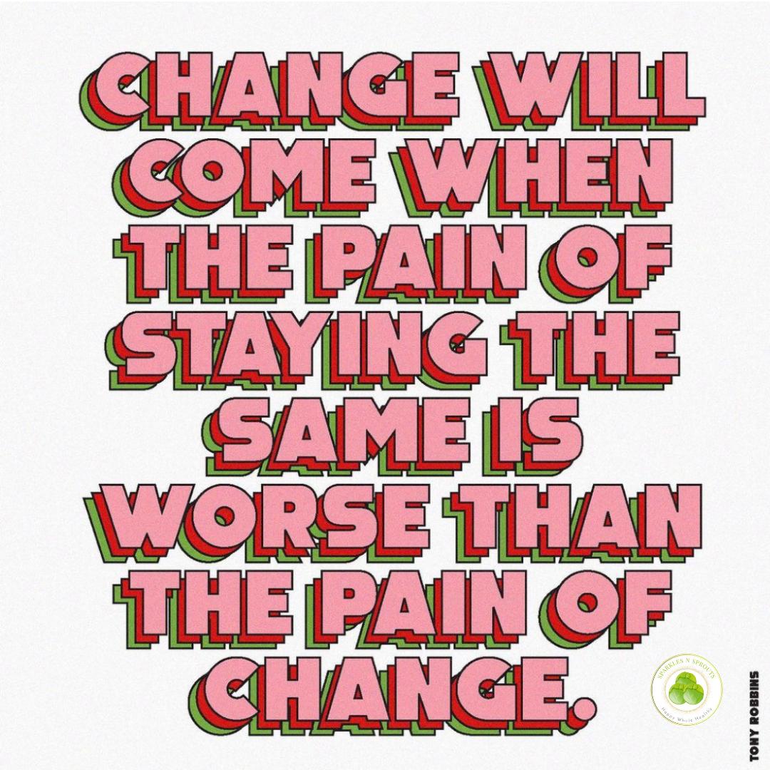 change-pain