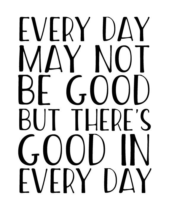 good everyday