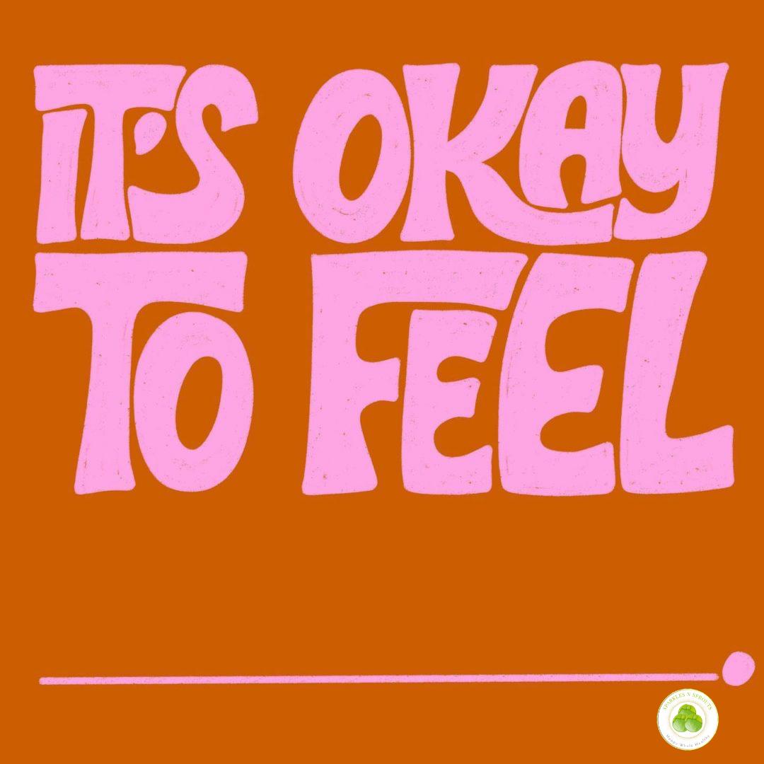 it-ok-to-feel