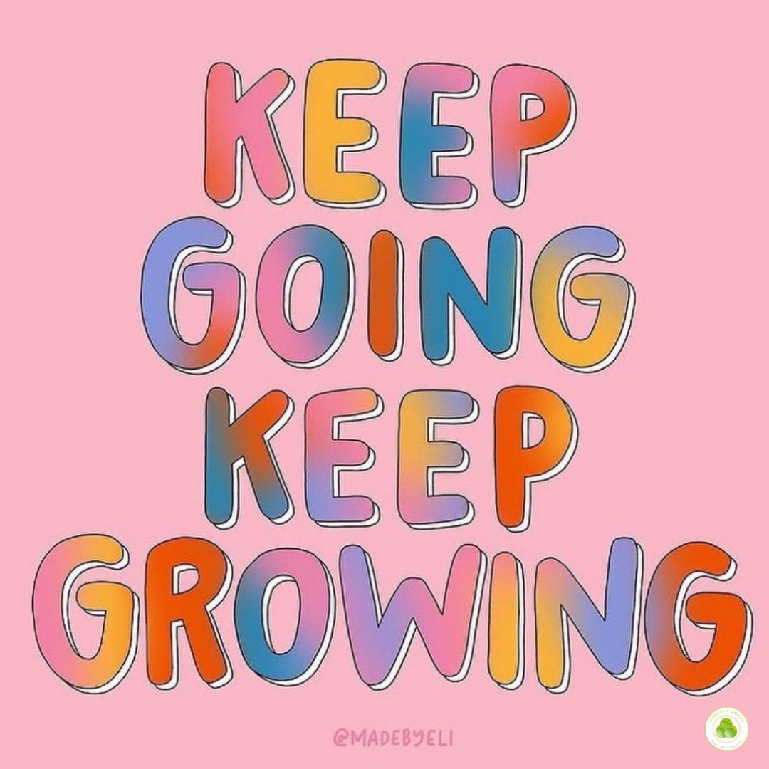 keep-going-growing