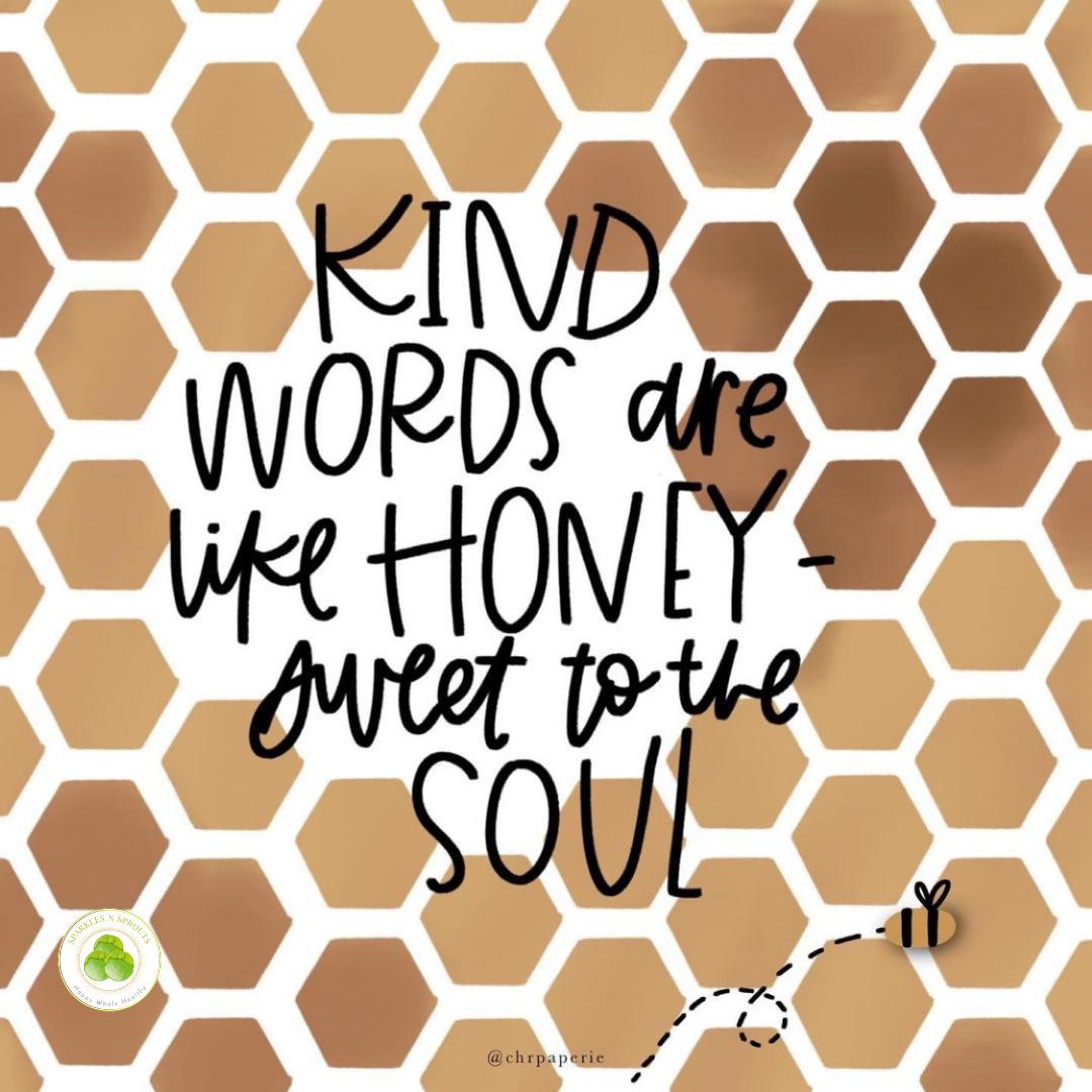 kind-words-honey