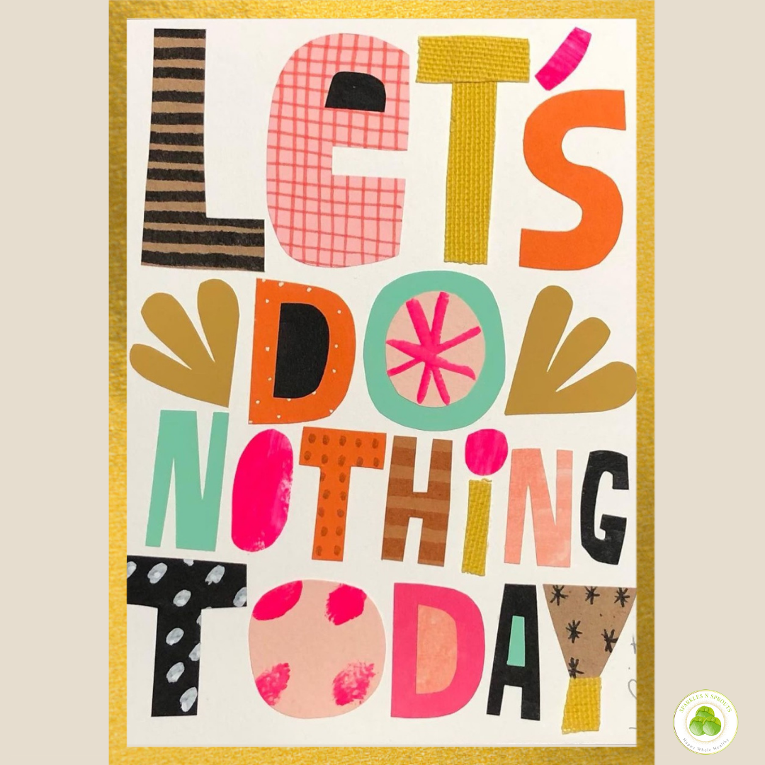 lets-do-nothing-today