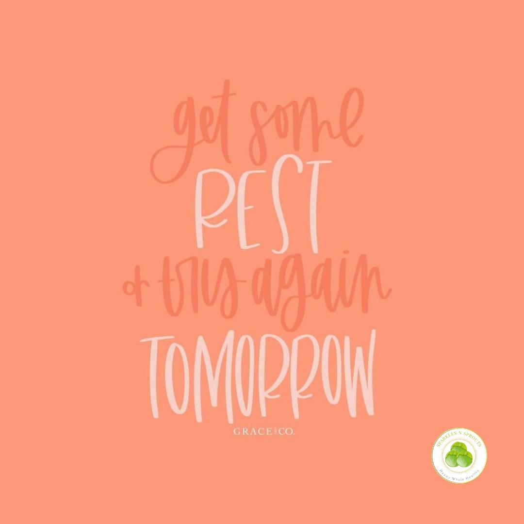 rest-try-tomorrow
