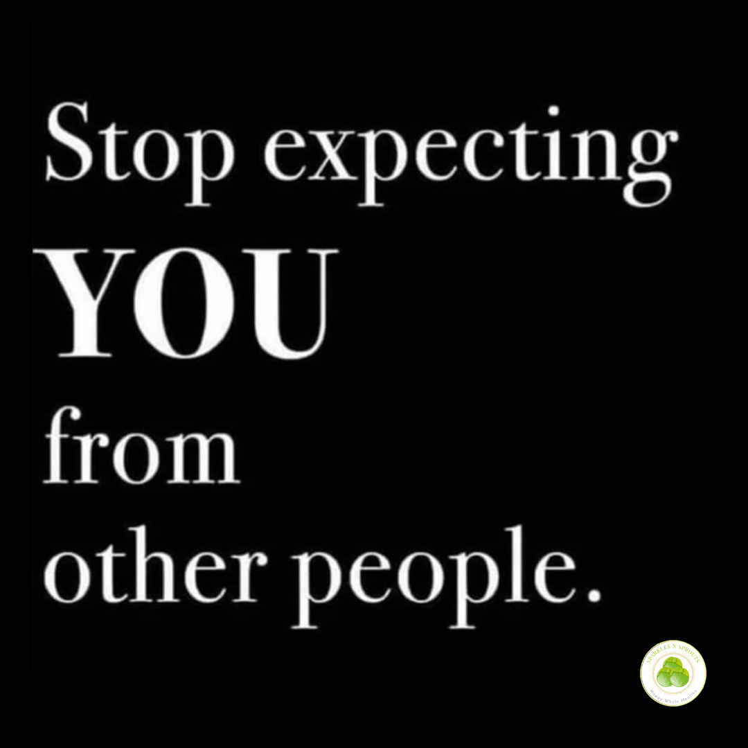 stop-expecting-you