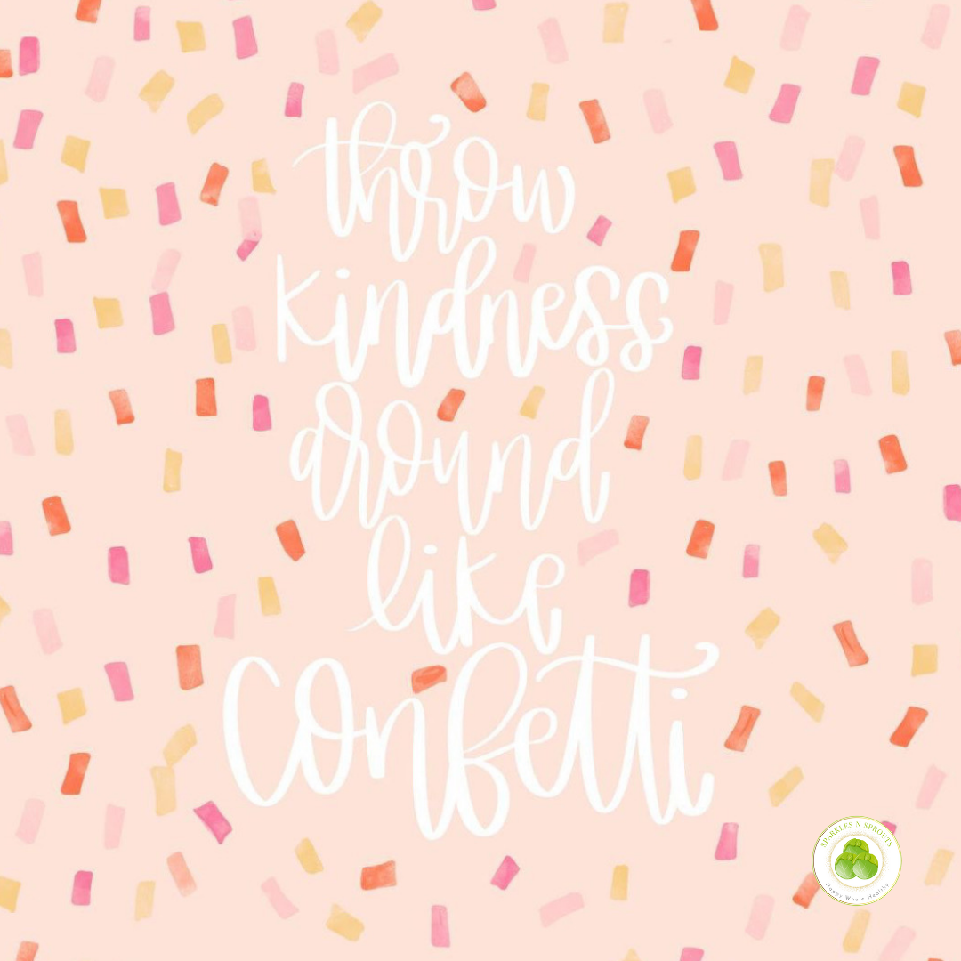 throw-kindness-life-confetti