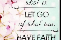 Accept-what-is-let-go-of-what-was-have-faith-in-what-can-be