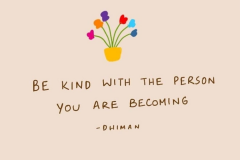 be-kind-with-who-becoming