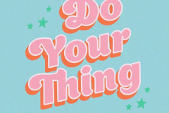 do-your-thing