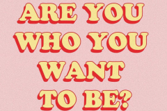 who-you-want-to-be
