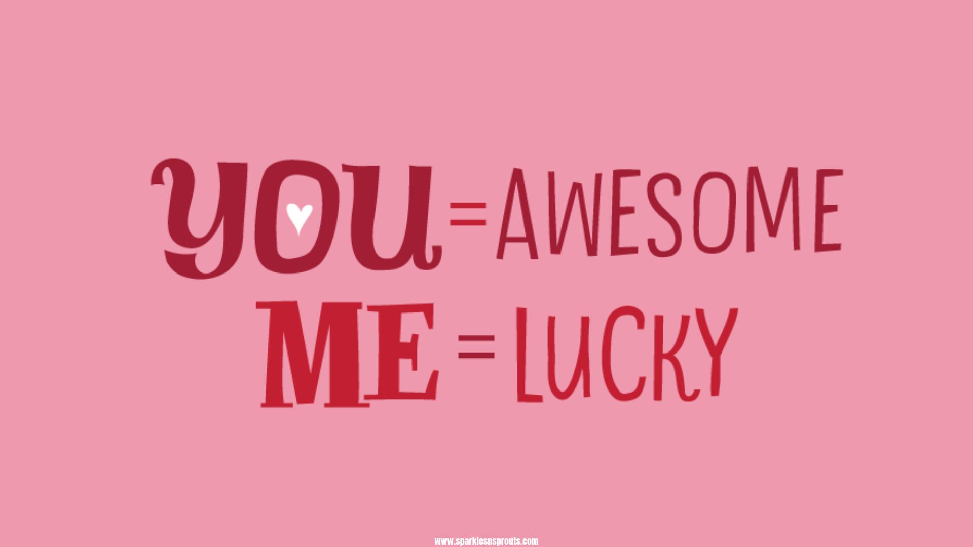 you lucky