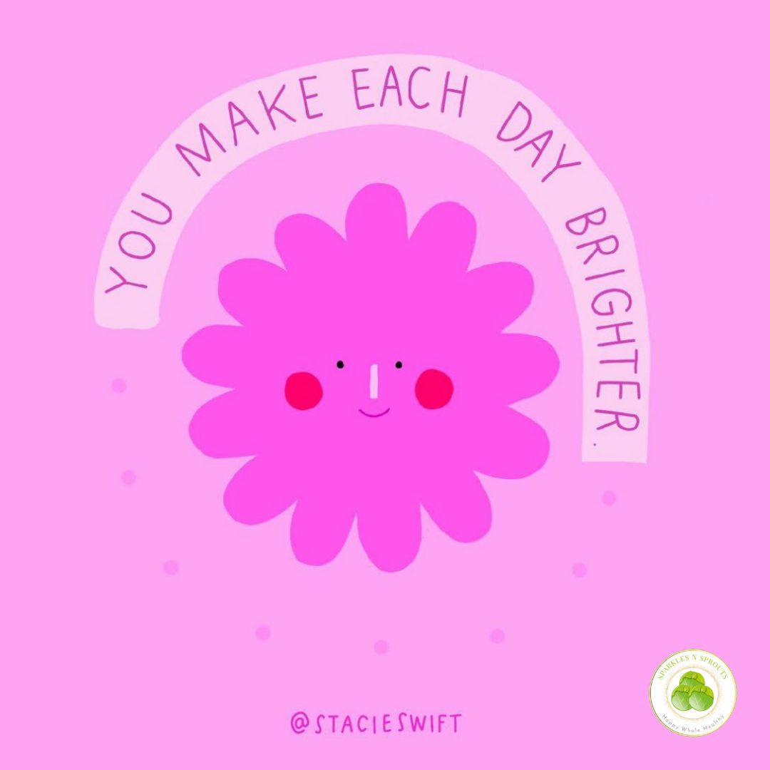 you-make-each-day-brighter