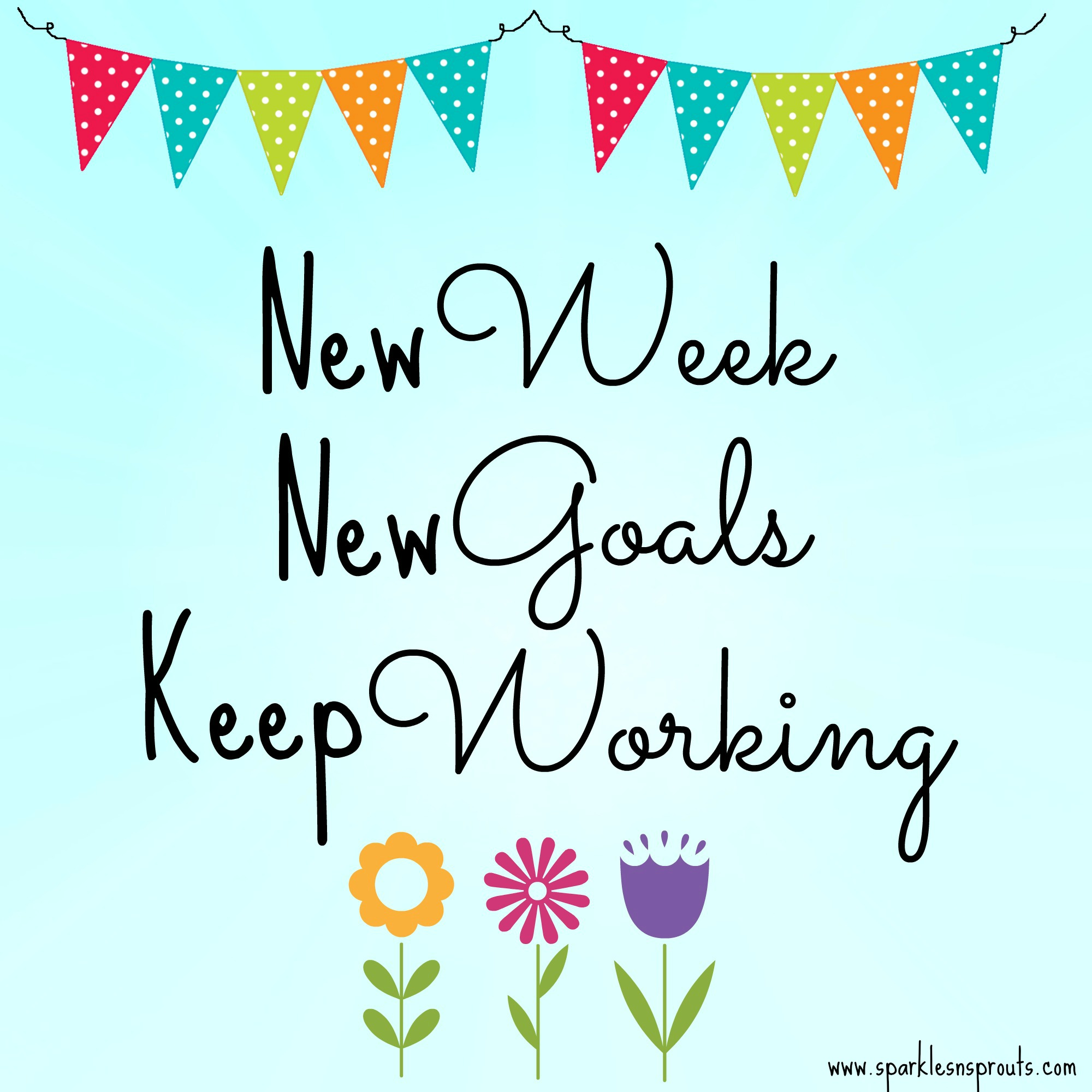 hello new week... · Sparkles n Sprouts
